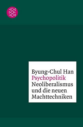 9783596033751: Psychopolitik: Neoliberalismus und die neuen Machttechniken