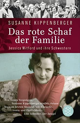 Das rote Schaf der Familie: Jessica Mitford: Kippenberger, Susanne