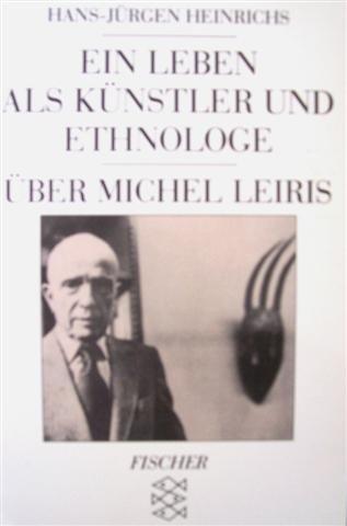 9783596101122: Ein Leben als Künstler und Ethnologe. Ãœber Michael Leiris