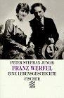 9783596101818: Franz Werfel. Eine Lebensgeschichte