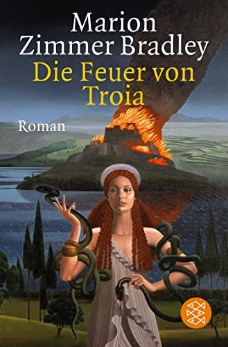 9783596102877: Die Feuer von Troia. Roman.