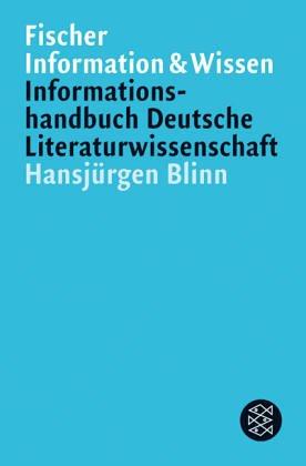 9783596103270: Informationshandbuch deutsche Literaturwissenschaft. Völlig neu bearbeitete Ausgabe.