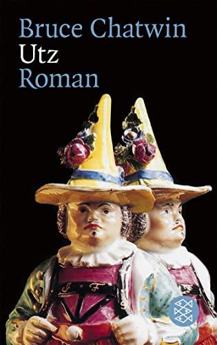Utz: Roman.: Chatwin, Bruce