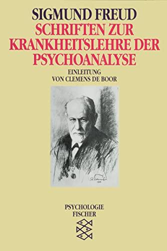 9783596104444: Schriften zur Krankheitslehre der Psychoanalyse. ( Psychologie).