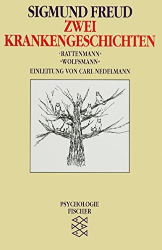 9783596104499: Zwei Krankengeschichten. Rattenmann / Wolfsmann: Bemerkungen über einen Fall von Zwangsneurose. Aus der Geschichte einer infantilen Neurose