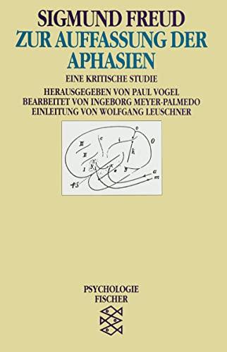 9783596104598: Zur Auffassung der Aphasien: Eine kritische Studie. (Psychologie)