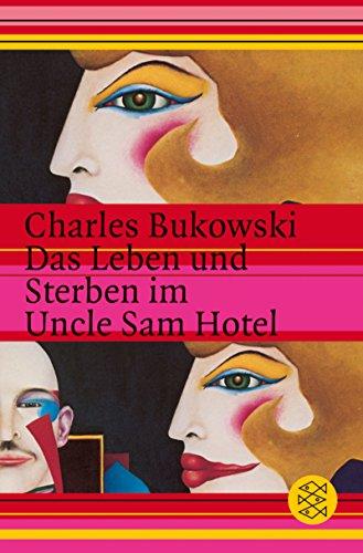9783596104796: Das Leben und Sterben im Uncle Sam Hotel