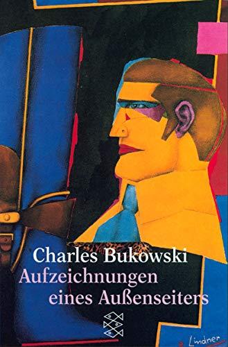 Aufzeichnungen eines Außenseiters.: Bukowski, Charles