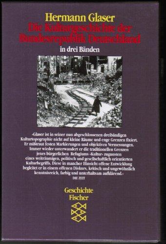 9783596105304: Die Kulturgeschichte der Bundesrepublik Deutschland I/ III. Enthält die FI- TB. 10527, 10528, 10529. ( Geschichte).: 3 Bde.