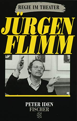 9783596105441: Jürgen Flimm (Regie im Theater)
