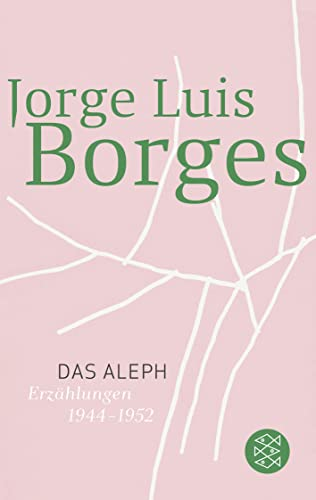 9783596105823: Das Aleph. El Aleph. Erzählungen 1944 - 1952. ( Werke in 20 Bänden, 6).