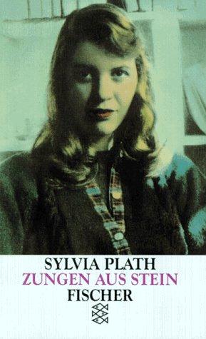 Zungen aus Stein Erzählungen - Plath, Sylvia