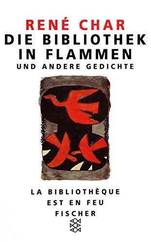 Die Bibliothek in Flammen und andere Gedichte. (3596108039) by Char, Rene