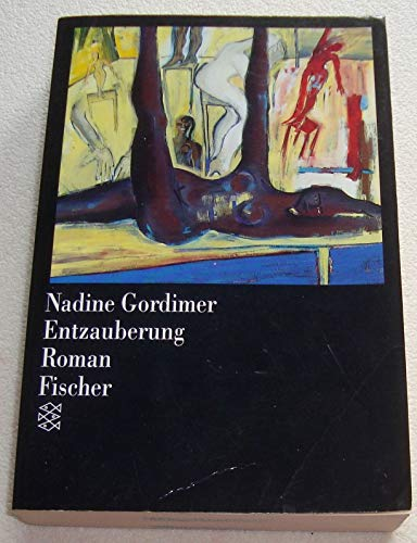 Entzauberung. (3880 290). Roman.: Nadine Gordimer