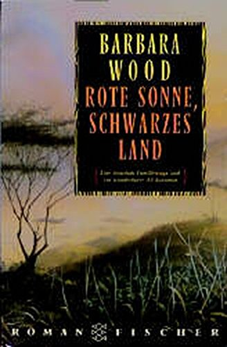 9783596108978: Rote Sonne Schwarzes Land