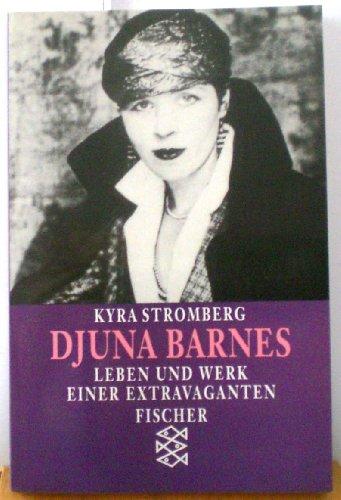 9783596109920: Djuna Barnes. Leben und Werk einer Extravaganten