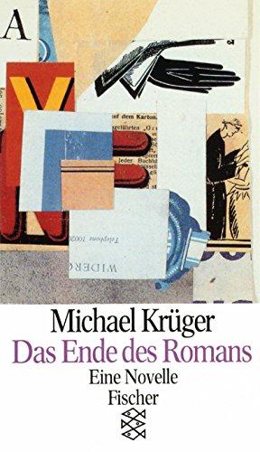 9783596110186: Das Ende des Romans. Eine Novelle.