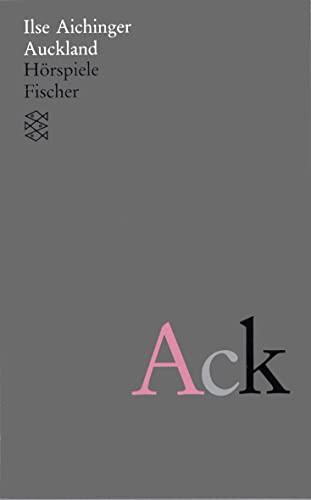 Auckland: Hörspiele (Ilse Aichinger, Werke in acht Bänden (Taschenbuchausgabe)) Hörspiele - Aichinger, Ilse