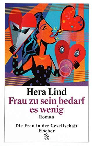 9783596110575: Frau Zu Sein Bedarf Es Wenig (German Edition)