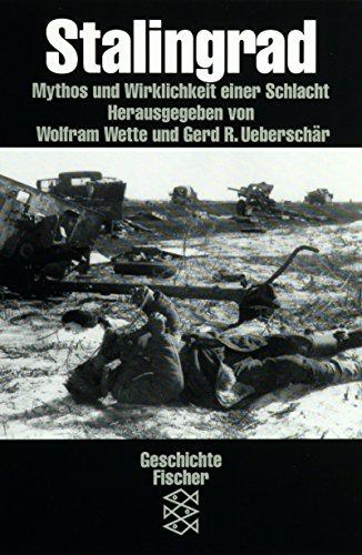 9783596110971: Stalingrad: Mythos und Wirklichkeit einer Schlacht. (Die Zeit des Nationalsozialismus)