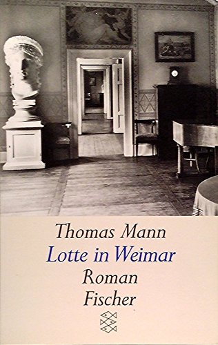 9783596112111: Lotte in Weimar (German Edition)
