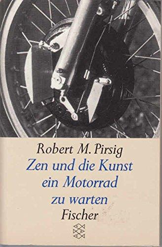 9783596112135: Zen und die Kunst, ein Motorrad zu warten. Roman