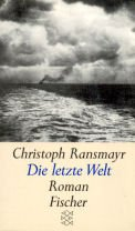 9783596112142: Die letzte Welt: Roman