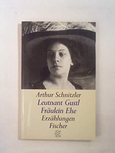 Fräulein Else /Leutnant Gustl. Erzählungen: Schnitzler, Arthur