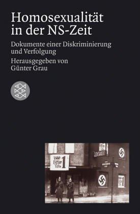 9783596112548: Homosexualit<UMLAUT>at in der NS-Zeit: Dokumente einer Diskriminierung und Verfolgung