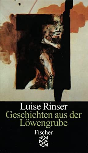 Geschichten aus der Löwengrube: Acht Erzählungen - Rinser, Luise
