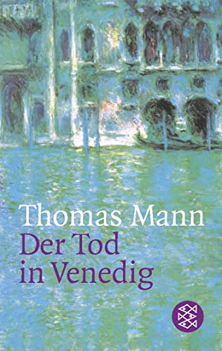 Der Tod in Venedig.: Mann, Thomas