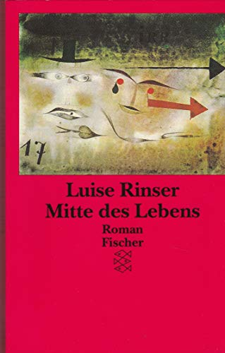 Mitte des Lebens - Rinser, Luise