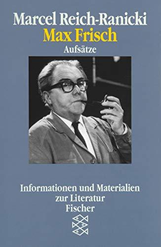 9783596113972: Max Frisch, Aufsatze. Informationen Und Materialien Zur Literatur