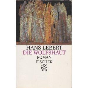 9783596114979: Die Wolfshaut. Roman