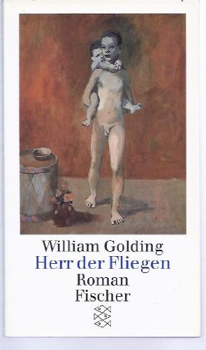 Herr der Fliegen. Roman: William, Golding: