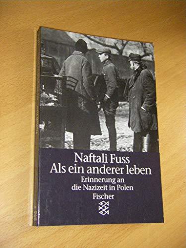 9783596115945: Als ein anderer leben. Erinnerung an die Nazizeit in Polen
