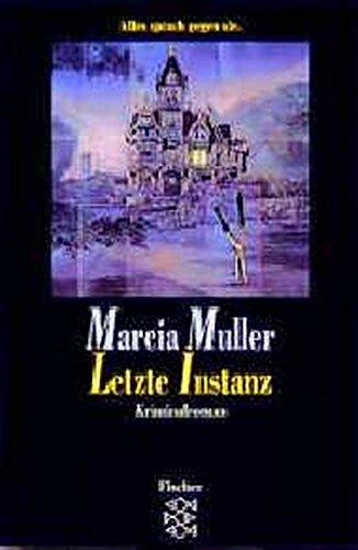 9783596116492: Letzte Instanz. Kriminalroman