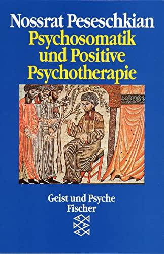 9783596117130: Psychosomatik und Positive Psychotherapie.