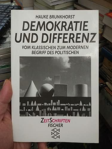 9783596117314: Demokratie und Differenz: Egelitärer Individualismus (ZeitSchriften)