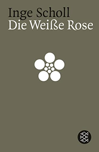 Die weisse Rose. Der Widerstand der Münchner Studenten. - Scholl, Inge und Otl (Gestaltung) Aicher