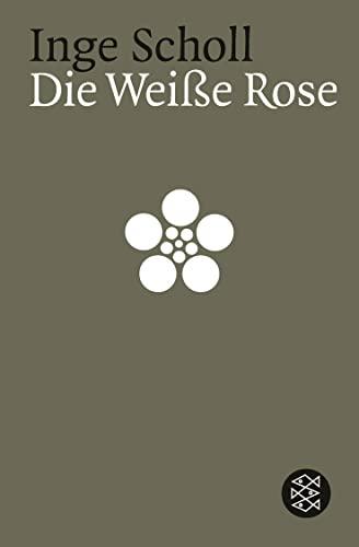 9783596118021: Die weiße Rose