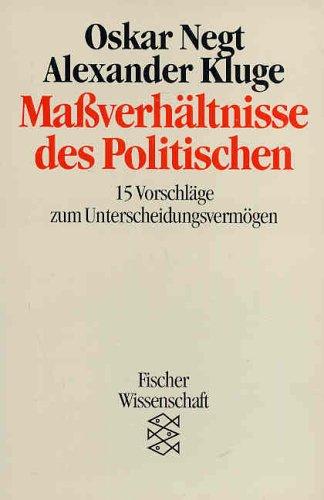 9783596118304: Massverhältnisse des Politischen. 15 Vorschläge zum Unterscheidungsvermögen