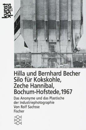 9783596118700: Silo für Kokskohle / Zeche Hannibal / Bochum-Hofstede, 1967.