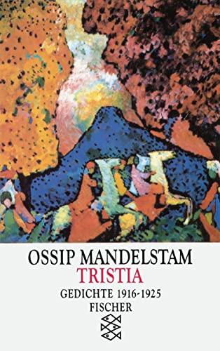 9783596118748: Tristia: Gedichte 1916-1925