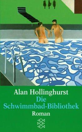 Die Schwimmbad- Bibliothek. (3596118840) by Hollinghurst, Alan