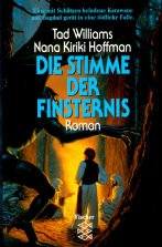Die Stimme der Finsternis : Roman. Tad Williams ; Nini Kiriki Hoffman. Aus dem Amerikan. von Oliver Koch, Fischer ; 11937 - Williams, Tad und Nina Kiriki Hoffman