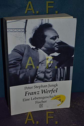 9783596121212: Franz Werfel. Eine Lebensgeschichte