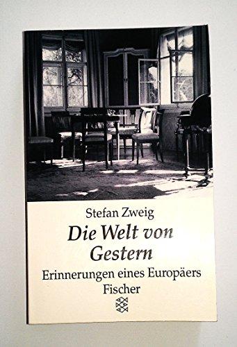 9783596121304: Die Welt von Gestern. Erinnerungen eines Europäers.