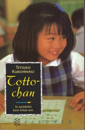 9783596122202: Totto-chan So wunderbar kann Schule sein. Fischer; 12220
