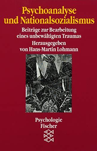 9783596122318: Psychoanalyse und Nationalsozialismus